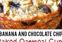 Baked Banana and Chocolate Chip Oatmeal Cups (Healthy and Easy Grab-N-Go Breakfast) – Easy Recipes