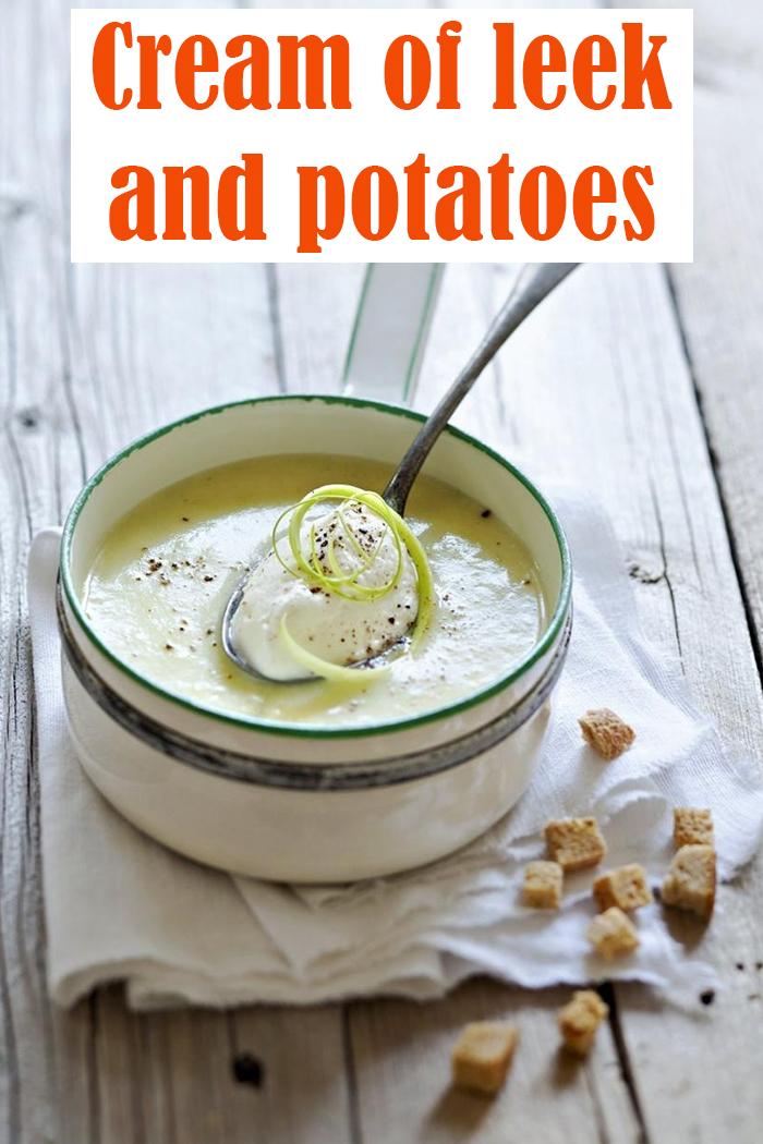 Cream of leek and potatoes