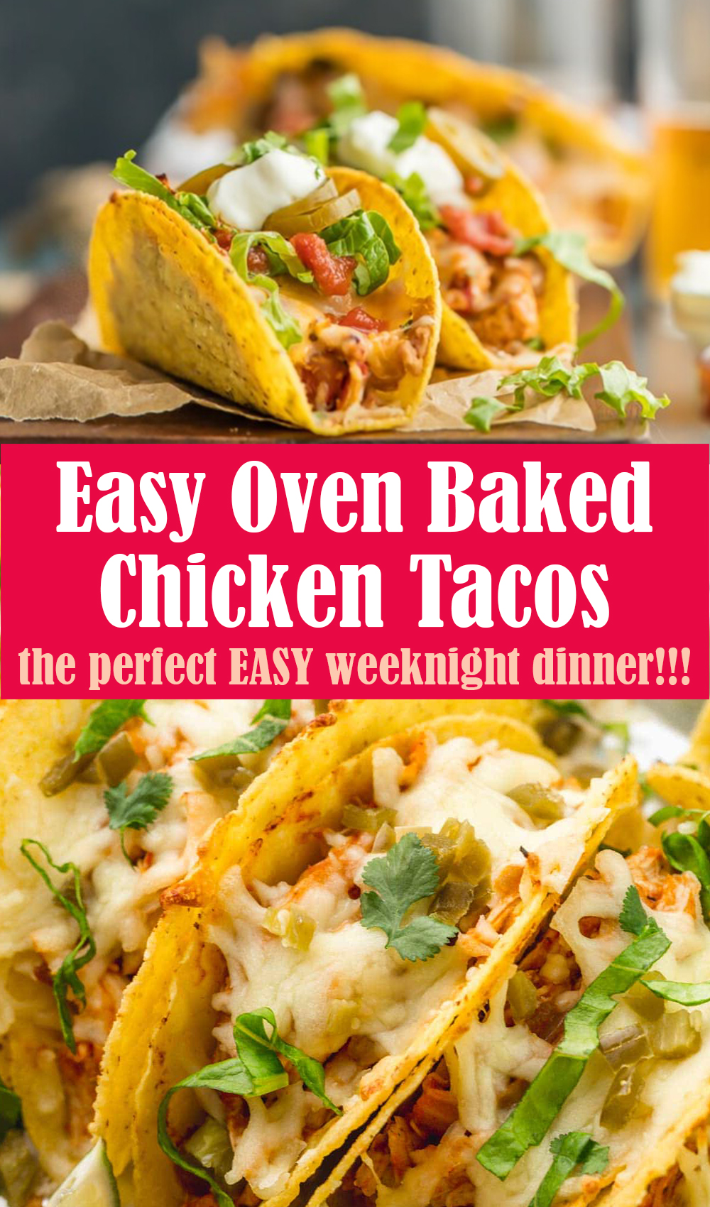 Easy Oven Baked Chicken Tacos Recipe