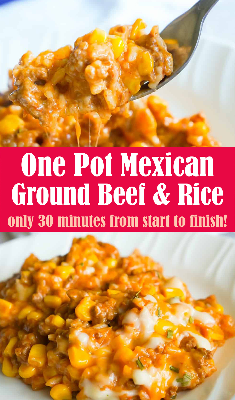 One Pot Mexican Ground Beef and Rice Recipe