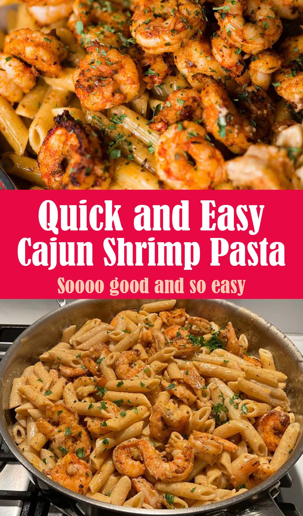 Quick and Easy Cajun Shrimp Pasta Recipe