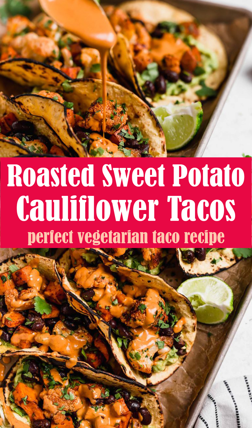 Roasted Sweet Potato with Cauliflower Tacos Recipe
