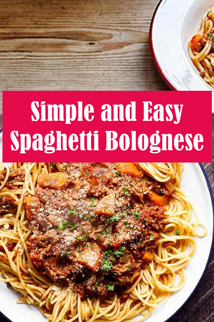Simple and Easy Spaghetti Bolognese